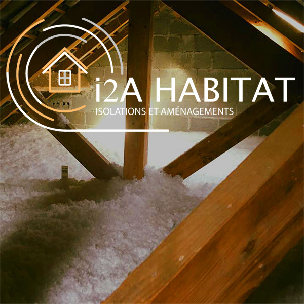 i2A Habitat, entreprise d'isolation sur Pau (64) et Lourdes (65)